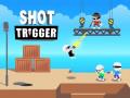 Igre Shot Trigger